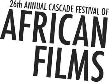 26th Annual Cascade Festival of African Films | February 5 - March 5, 2016