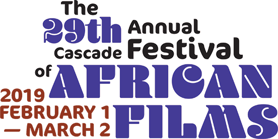 The 29th Annual Cascade Festival of African Films